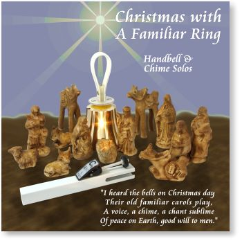 Christmas with A Familiar Ring Handbell and Chime Solos