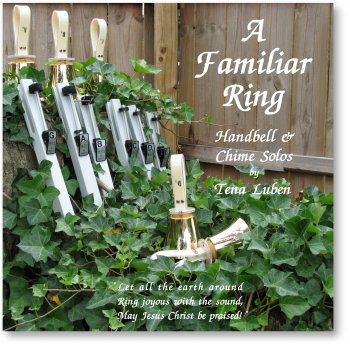 A Familiar Ring Handbell and Chime Solos